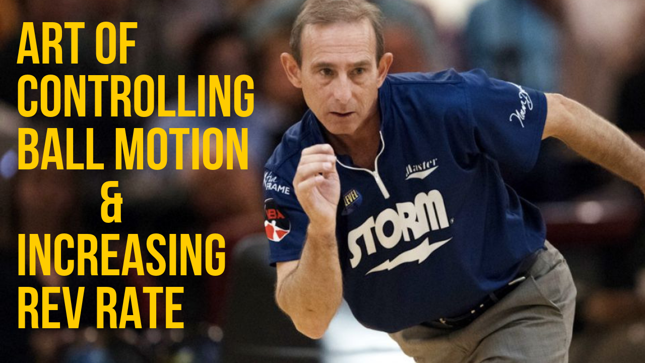 Bowling tips: Art of controlling ball motion and increasing rev rate